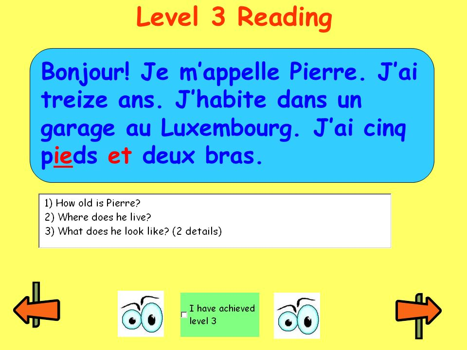 Level 3 Reading Bonjour. Je m'appelle Pierre. J'ai treize ans.
