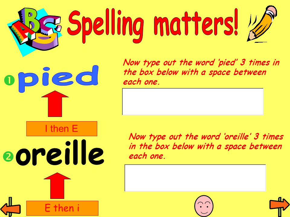 Spelling matters! pied oreille