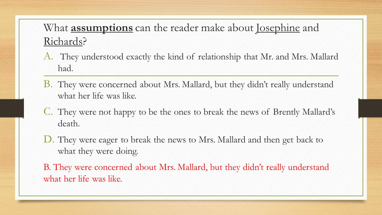 the death of mrs mallard in Read this essay on mrs mallard's changing reactions in kate chopin's the story of an hour come browse our large digital warehouse of free sample essays get the knowledge you need in order to pass your classes and more only at termpaperwarehousecom.