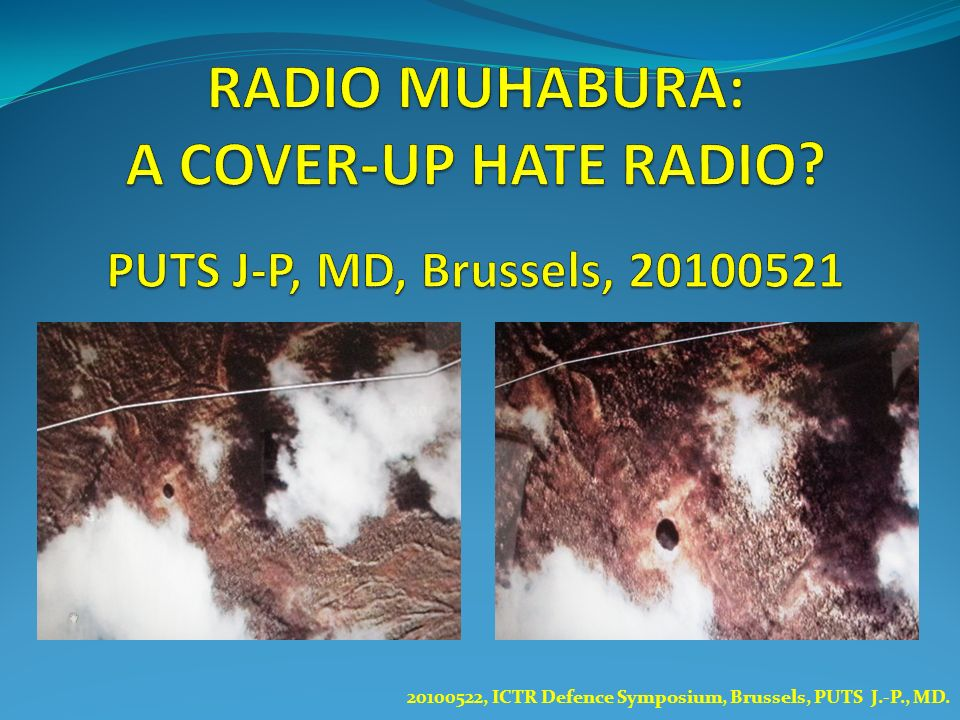 RADIO MUHABURA: A COVER-UP HATE RADIO PUTS J-P, MD, Brussels, 20100521