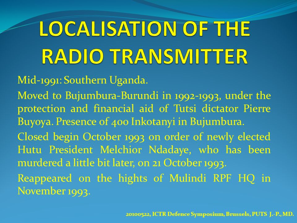 LOCALISATION OF THE RADIO TRANSMITTER