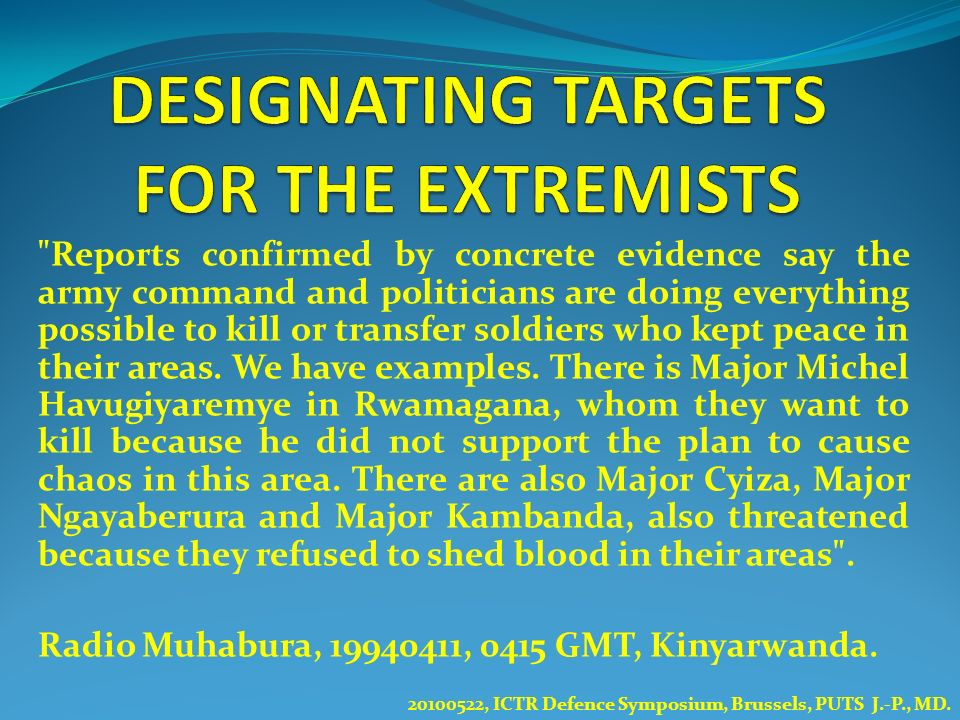 DESIGNATING TARGETS FOR THE EXTREMISTS