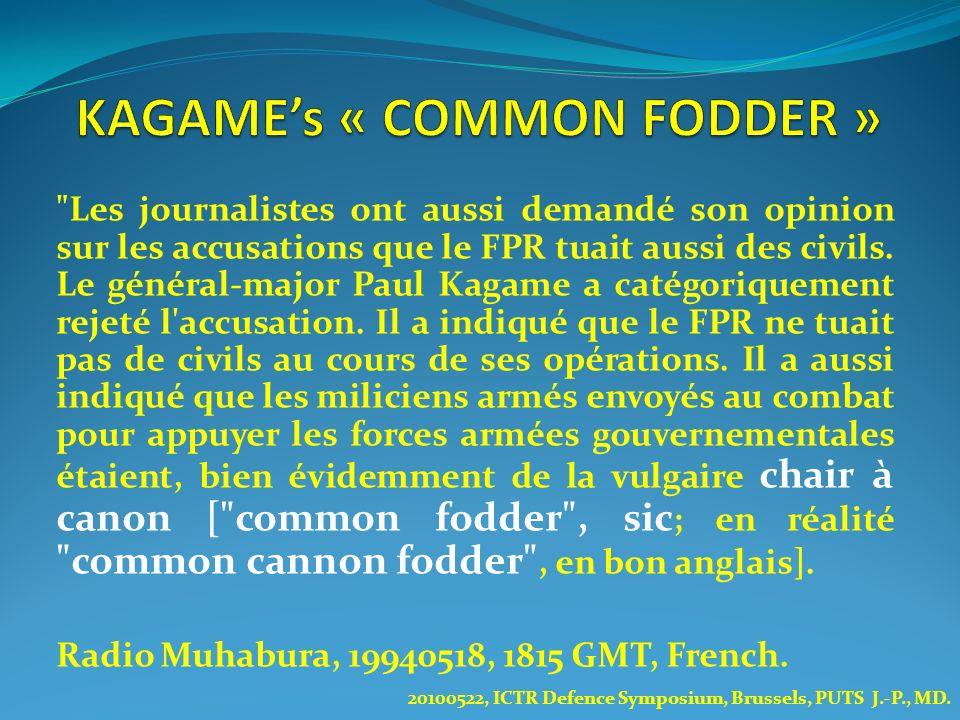 KAGAME's « COMMON FODDER »