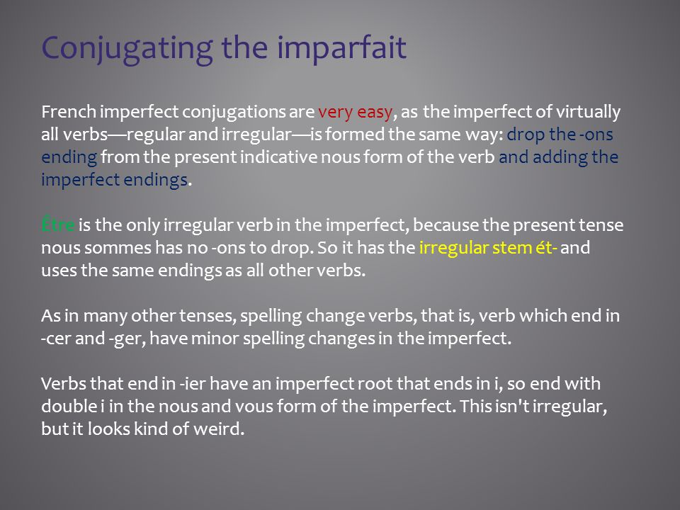 Conjugating the imparfait
