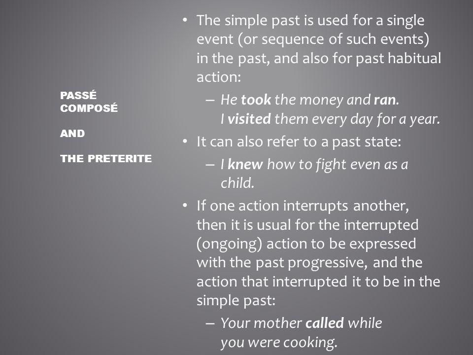 Passé composé and The Preterite
