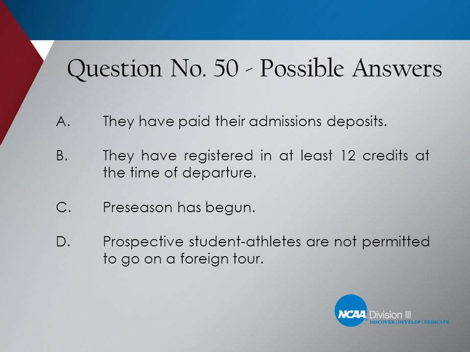 Question No. 50 - Possible Answers