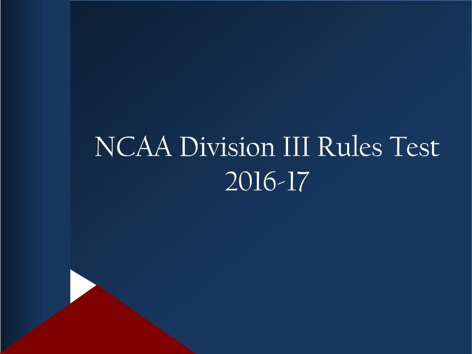 NCAA Division III Rules Test