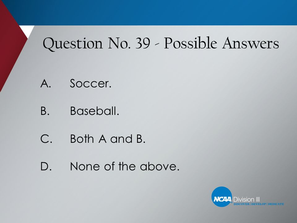 Question No. 39 - Possible Answers