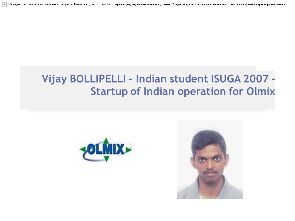 Vijay BOLLIPELLI - Indian student ISUGA Startup of Indian operation for Olmix