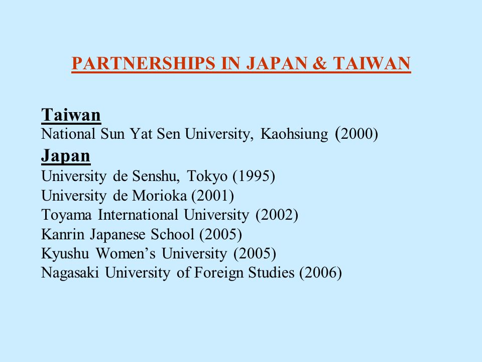 PARTNERSHIPS IN JAPAN & TAIWAN
