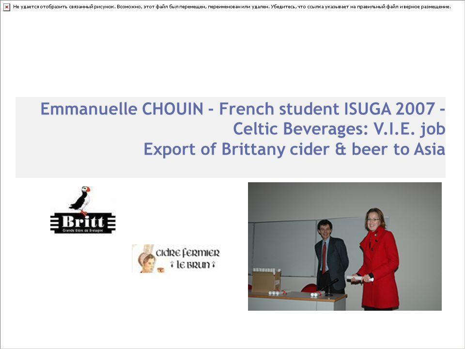 Emmanuelle CHOUIN - French student ISUGA 2007 - Celtic Beverages: V. I