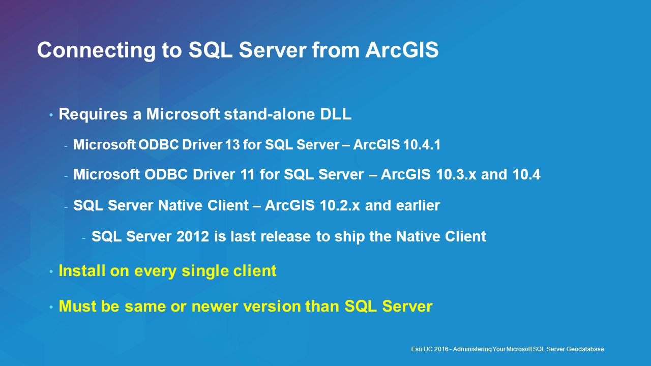 Administering your microsoft sql server geodatabase ppt video connecting to sql server from arcgis sciox Choice Image