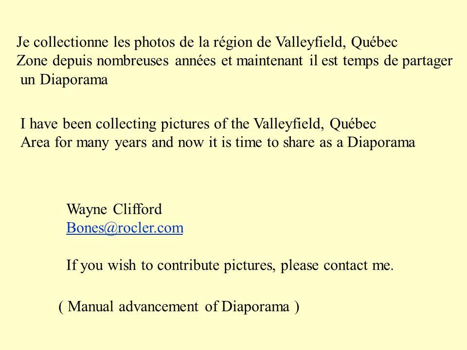 Je collectionne les photos de la région de Valleyfield, Québec Zone depuis nombreuses années et maintenant il est temps de partager