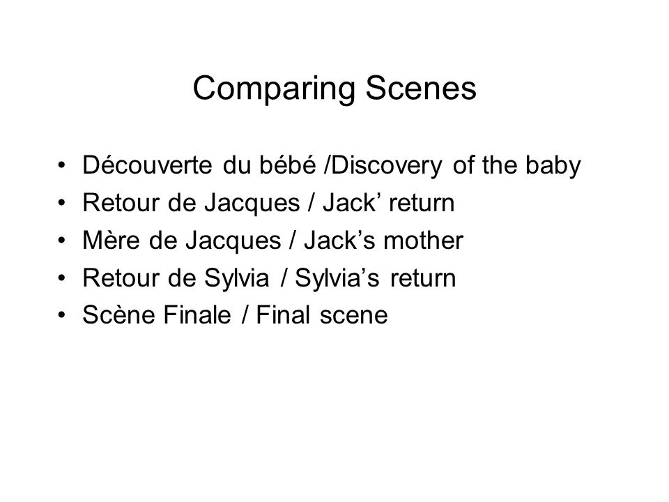 Comparing Scenes Découverte du bébé /Discovery of the baby