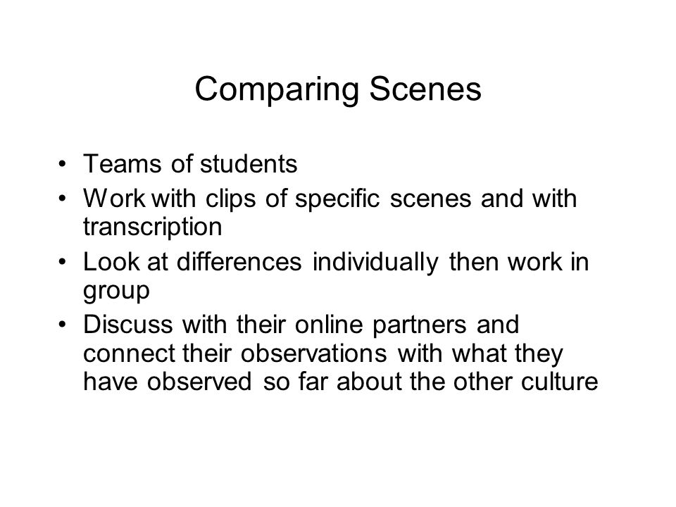 Comparing Scenes Teams of students