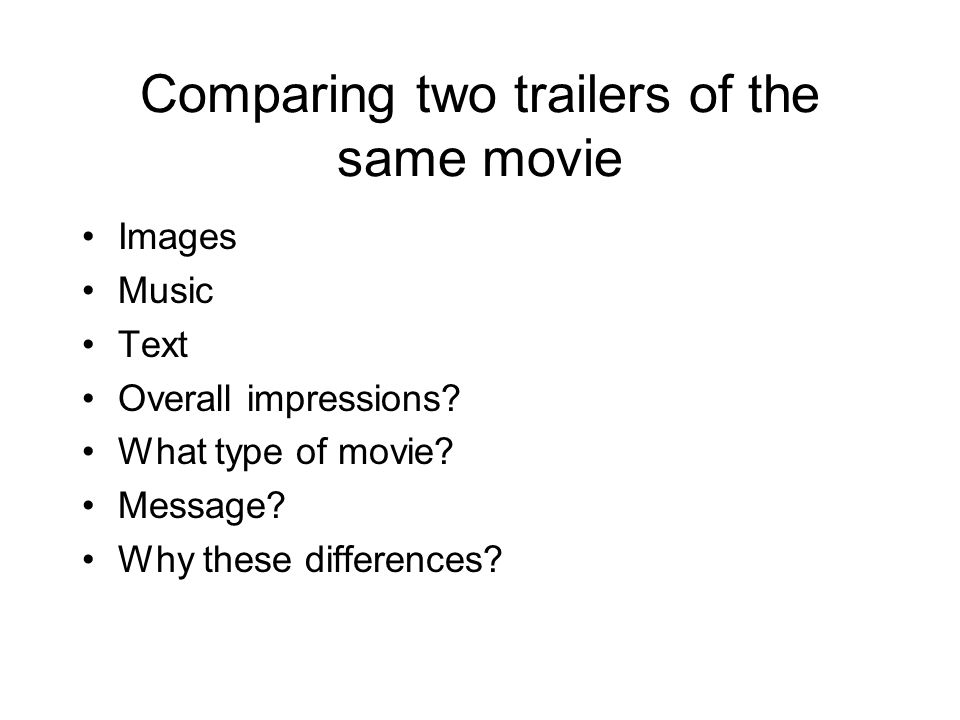 Comparing two trailers of the same movie