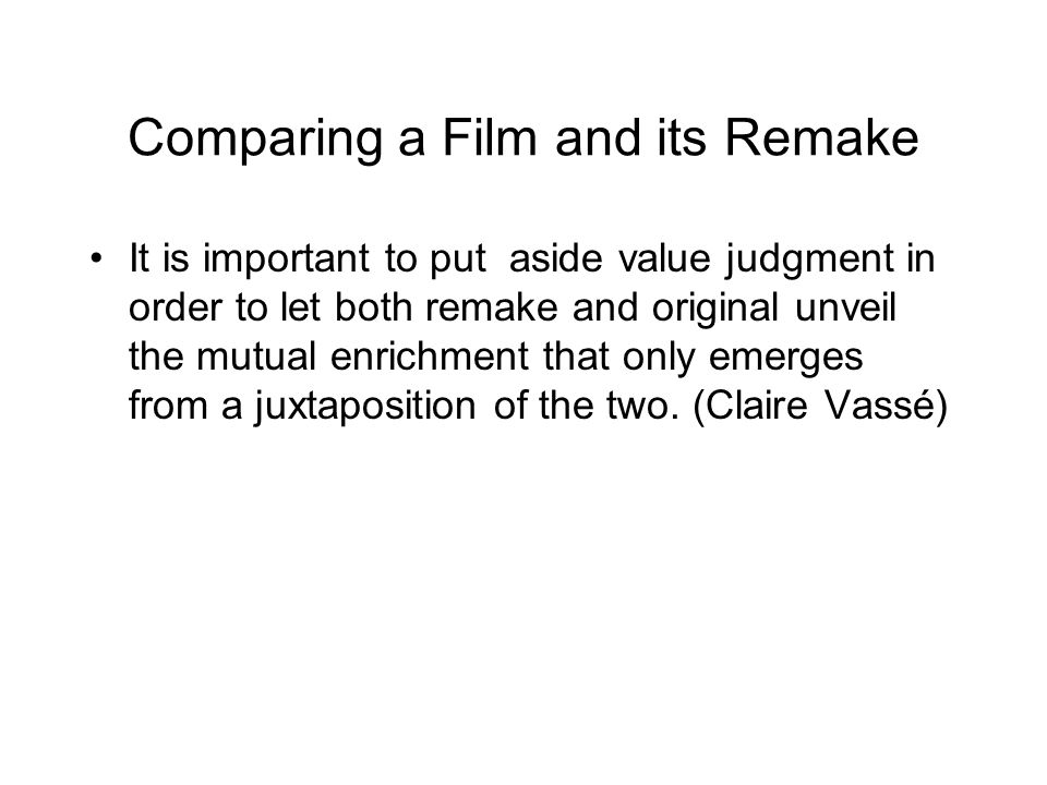 Comparing a Film and its Remake