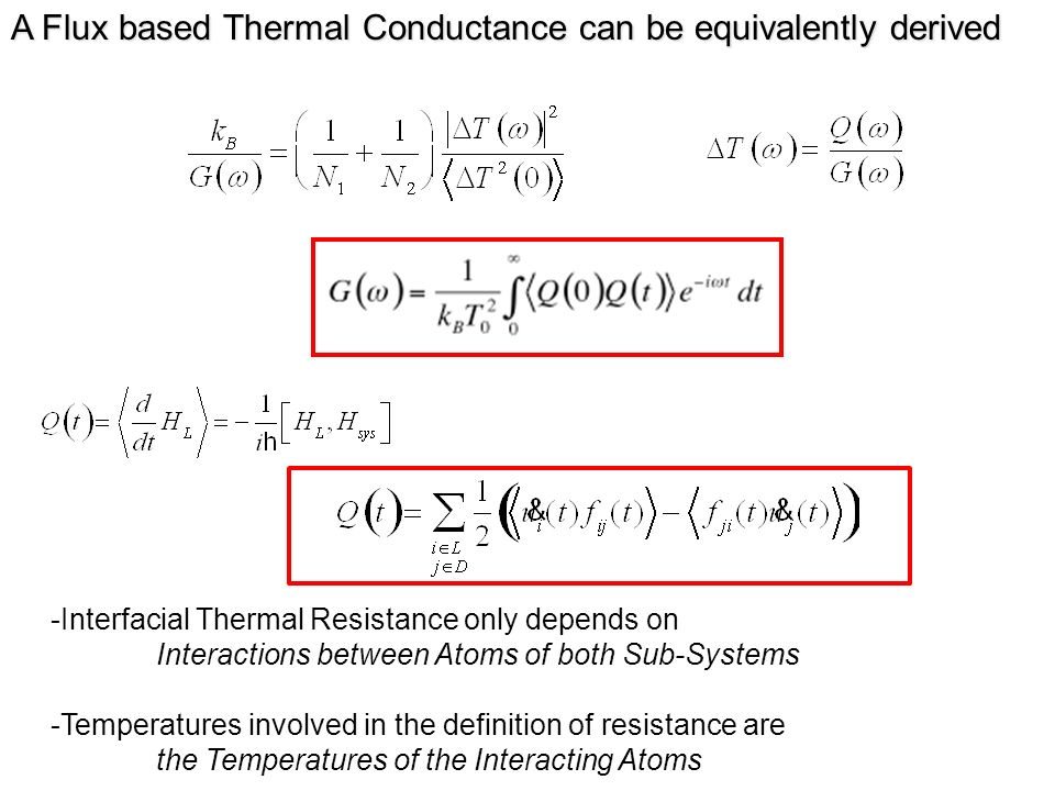 A Flux based Thermal Conductance can be equivalently derived