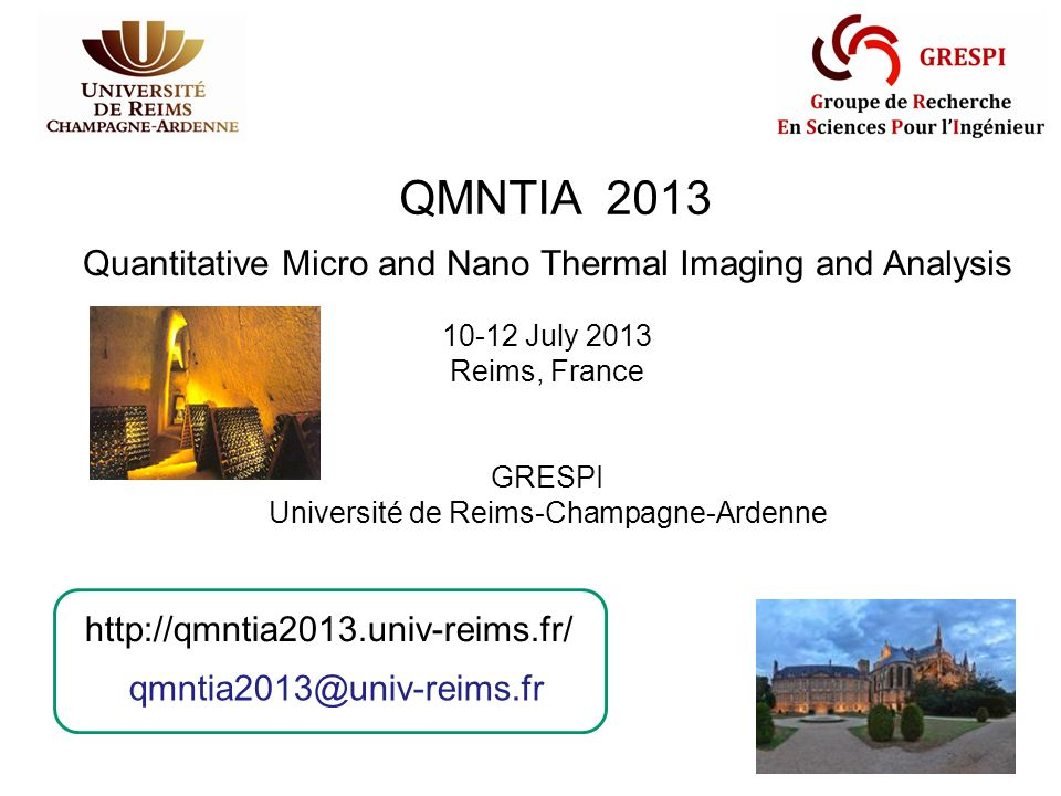 QMNTIA 2013 Quantitative Micro and Nano Thermal Imaging and Analysis