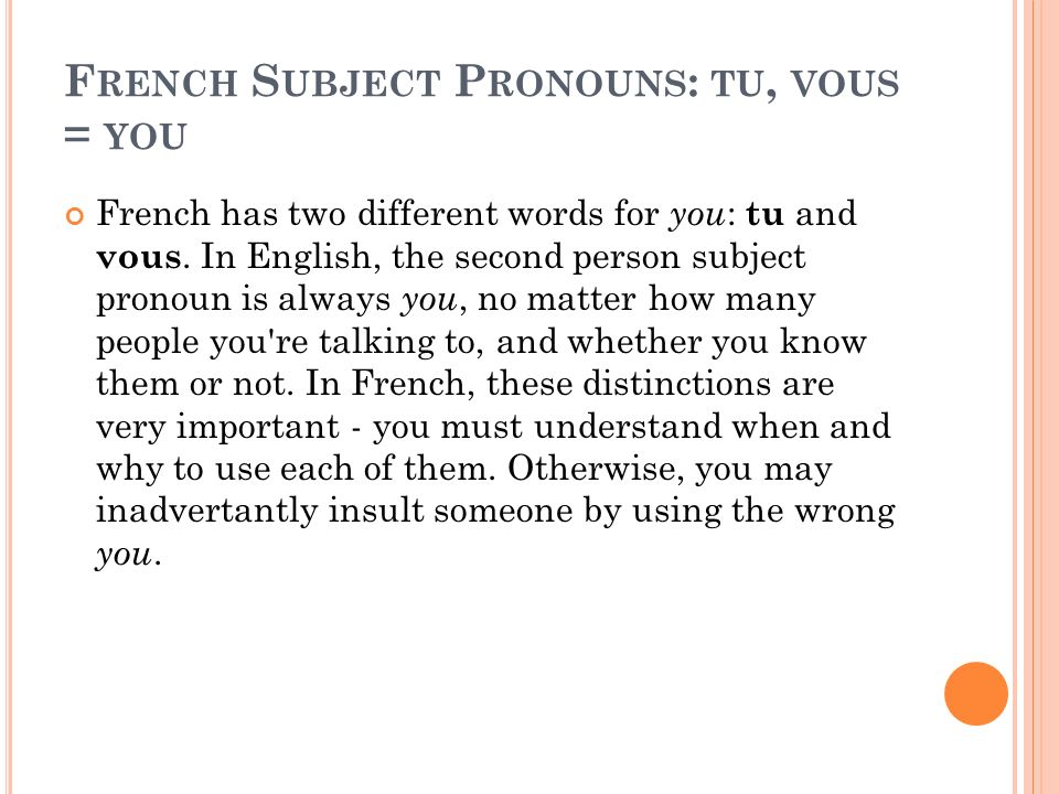 French Subject Pronouns: tu, vous = you