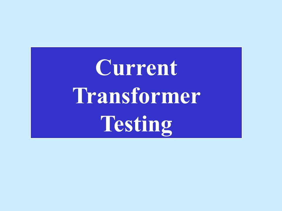 Current Transformer Testing