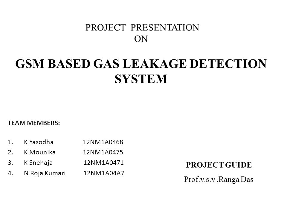 Project presentation on gsm based gas leakage detection system ppt project presentation on gsm based gas leakage detection system toneelgroepblik Gallery