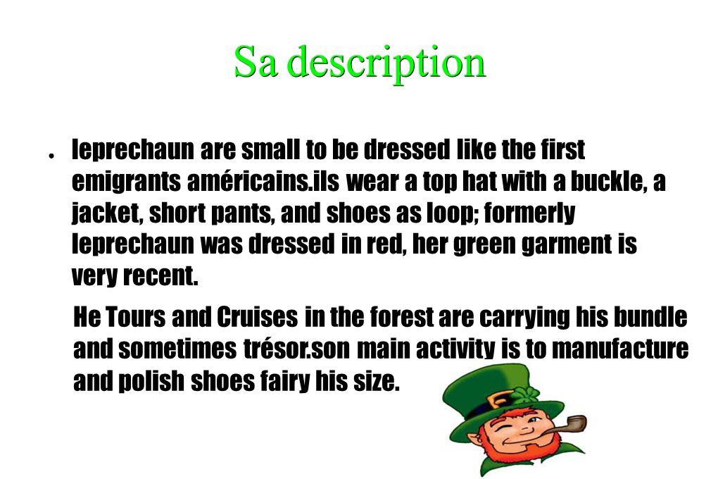Sa description