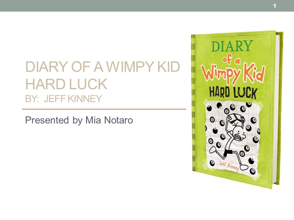 Diary Of A Wimpy Kid Hard Luck By Jeff Kinney Ppt Video Online