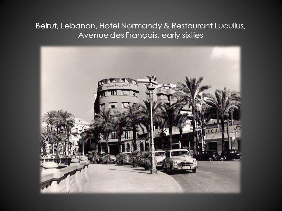 Beirut, Lebanon, Hotel Normandy & Restaurant Lucullus, Avenue des Français, early sixties