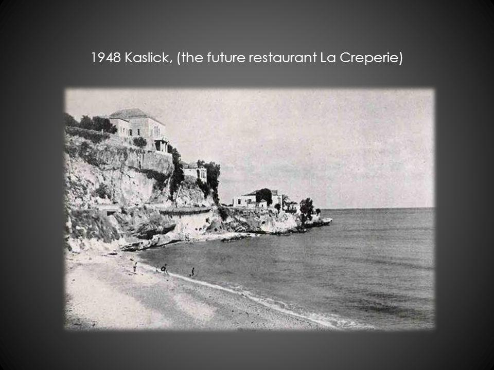 1948 Kaslick, (the future restaurant La Creperie)