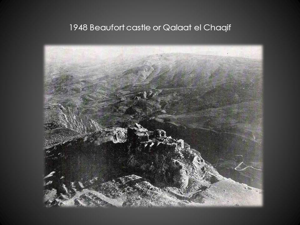 1948 Beaufort castle or Qalaat el Chaqif
