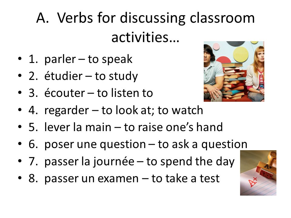A. Verbs for discussing classroom activities…