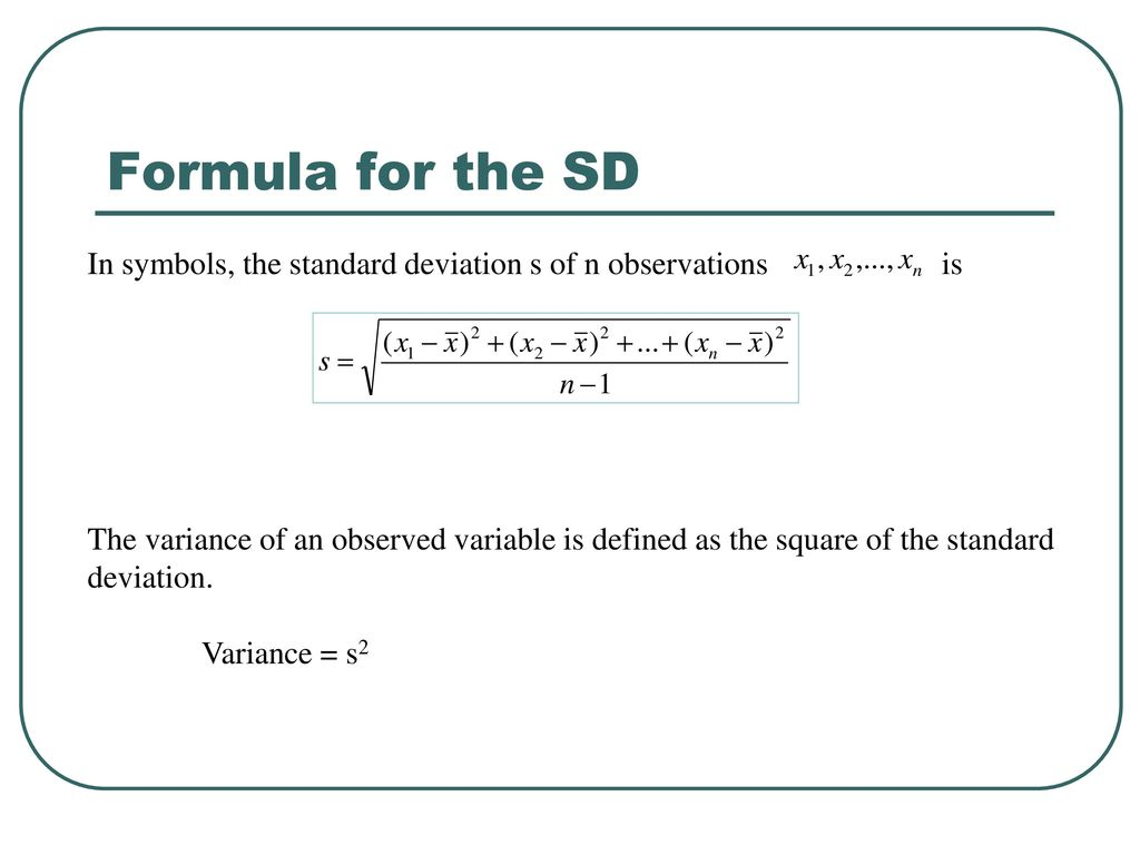 Exploratory data analysis ppt download formula for the sd in symbols the standard deviation s of n observations is biocorpaavc Images