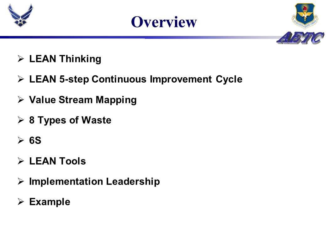 Overview LEAN Thinking LEAN 5-step Continuous Improvement Cycle