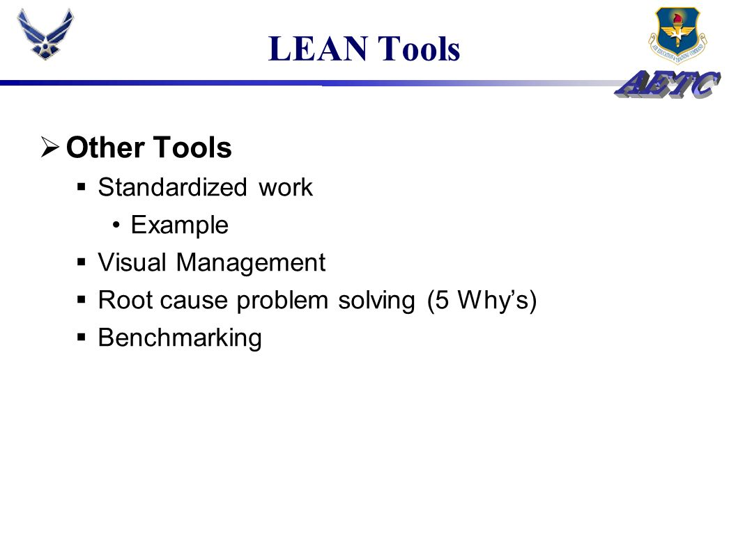 LEAN Tools Other Tools Standardized work Example Visual Management