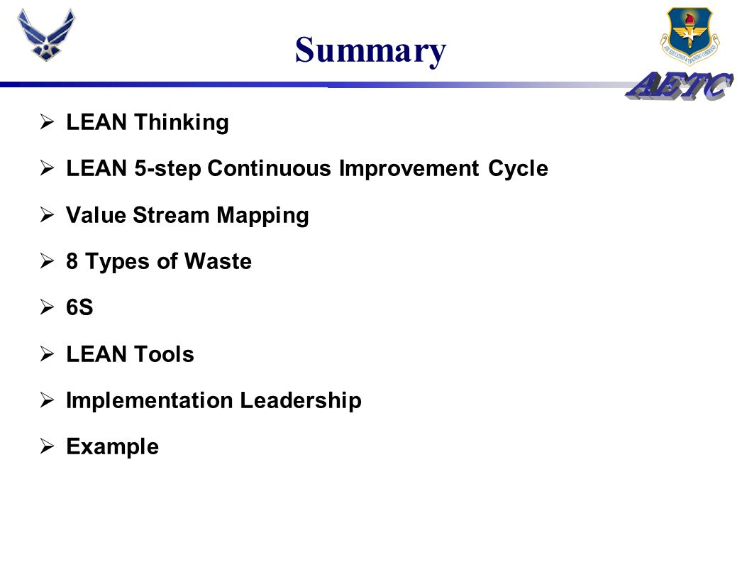 Summary LEAN Thinking LEAN 5-step Continuous Improvement Cycle
