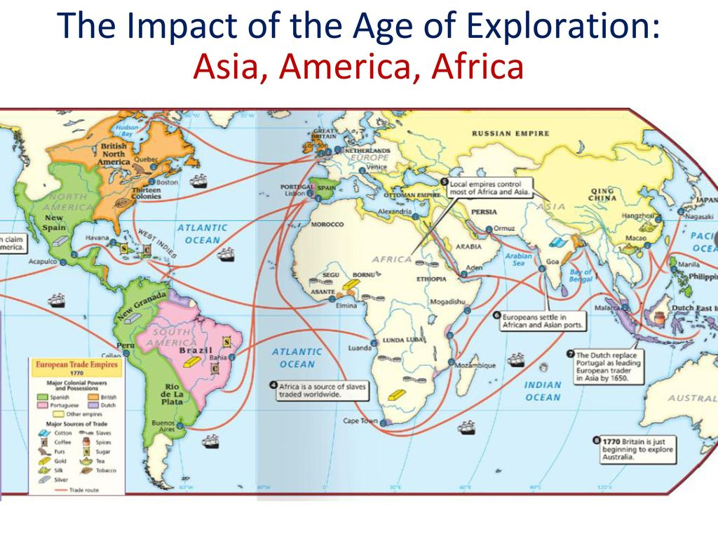 impact of the age of exploration Impact of exploration during the time of exploration, many explorers made voyages that changed world history they discovered new land, food, and people there were.