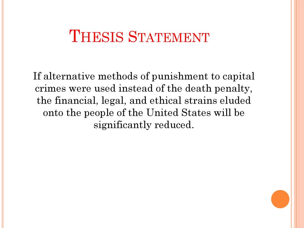 process of capital punishment and moral viewpoints on the death penalty Moving away from the death penalty  decisive for decision-making on moving away from the death pen-  despite heavy investments in the legal process,.