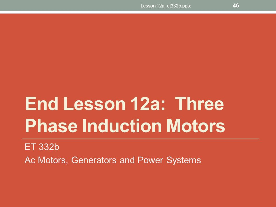 Lesson 12a three phase induction motors ppt video for Three phase induction motor pdf