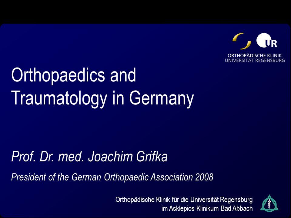 Orthopaedics and Traumatology in Germany