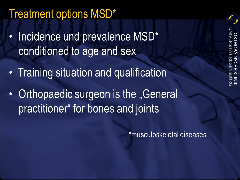 Treatment options MSD*
