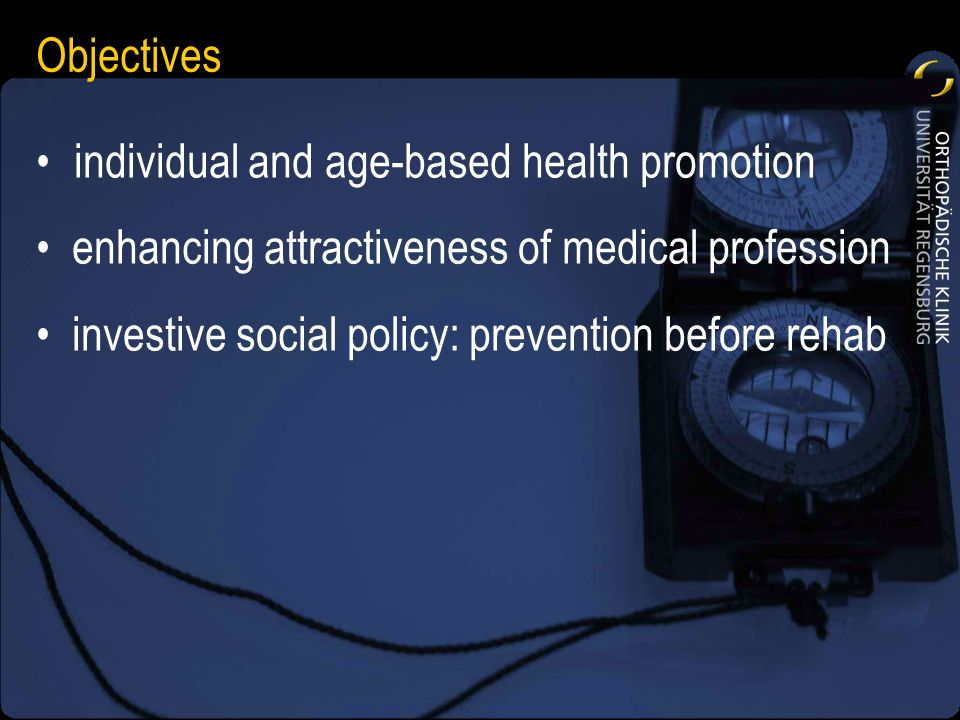Objectives individual and age-based health promotion. enhancing attractiveness of medical profession.