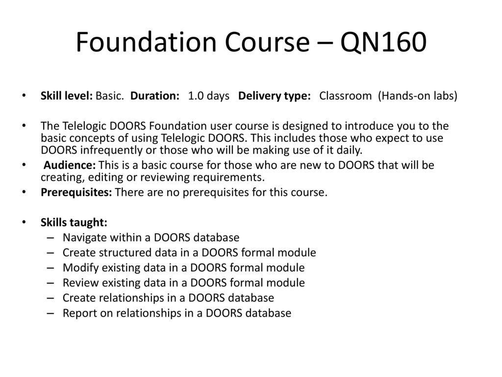 Foundation Course u2013 QN160 Skill level Basic. Duration 1.0 days Delivery type  sc 1 st  SlidePlayer & DOORS Training Vince Pavlicek. - ppt download pezcame.com
