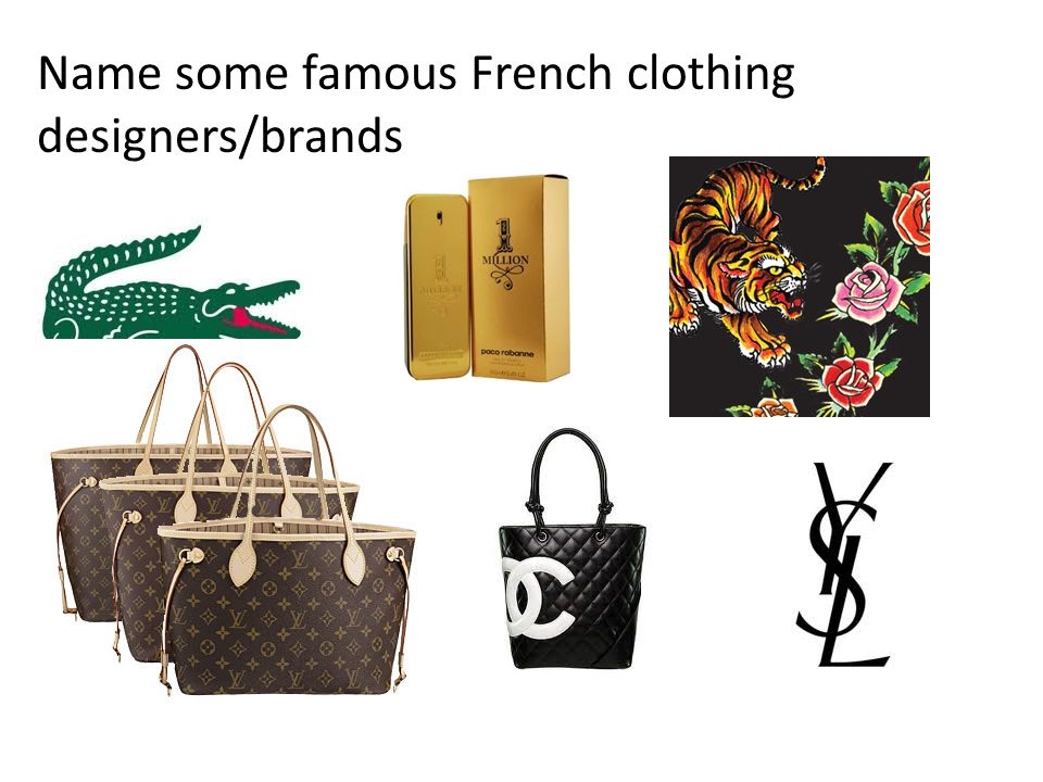 Name some famous French clothing designers/brands
