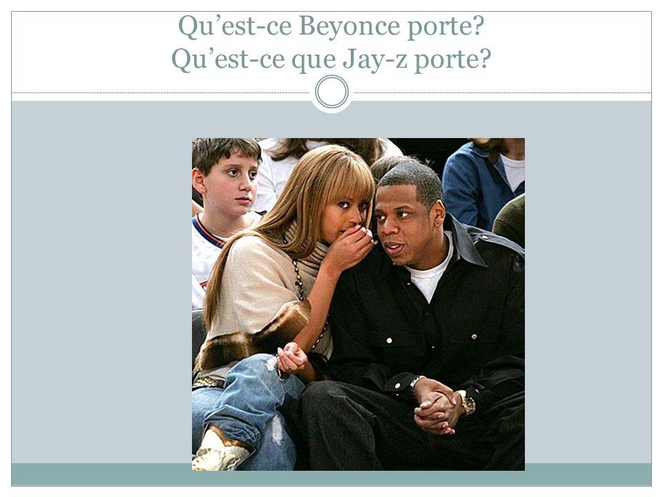 Qu'est-ce Beyonce porte Qu'est-ce que Jay-z porte
