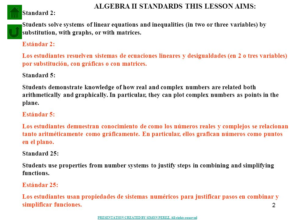 ALGEBRA II STANDARDS THIS LESSON AIMS: