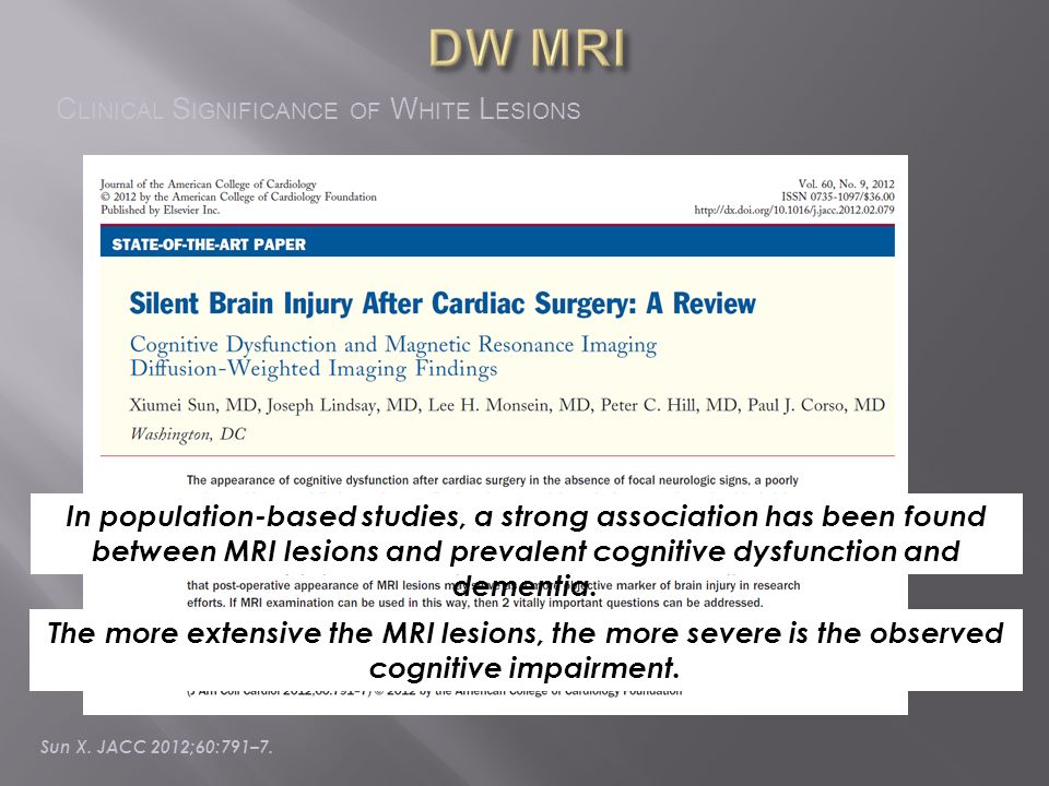 DW MRI Clinical Significance of White Lesions