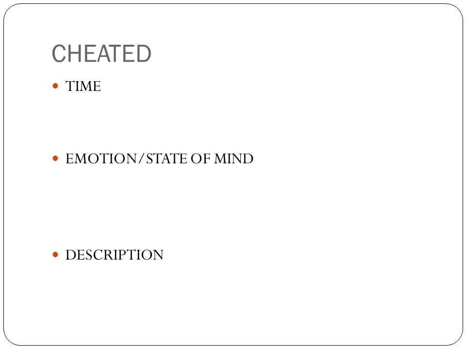 CHEATED TIME EMOTION/STATE OF MIND DESCRIPTION