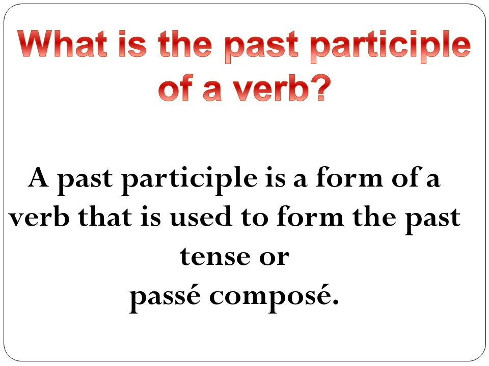 What is the past participle of a verb
