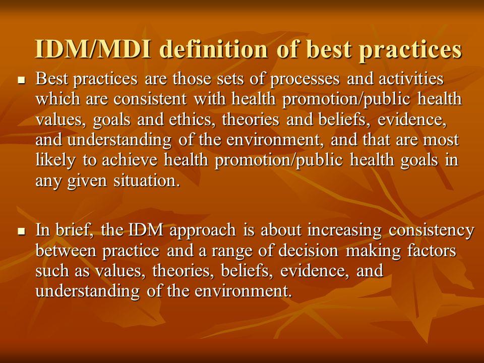 IDM/MDI definition of best practices